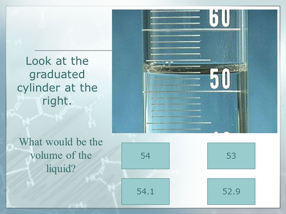 The meniscus occurs from liquid being in the graduated cylinder. To ensure an accurate measurement, you should always read from the bottom of the meni