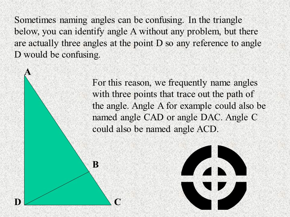A B CD See if you can match the names of the angles with the numbered angles in the sketch.