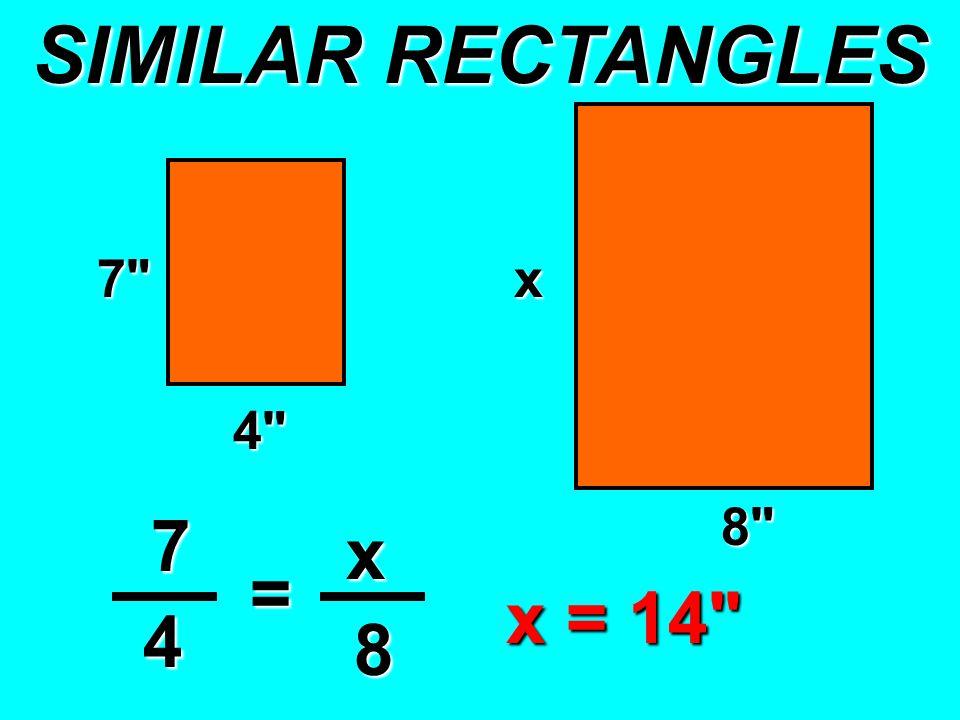 7 x 4 x 7 x 4 = 8 8 x = 14