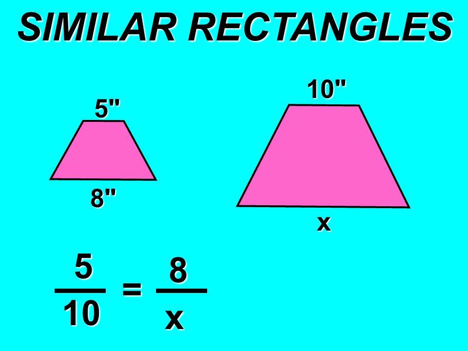 5 8 x 5 8 10 = x 10