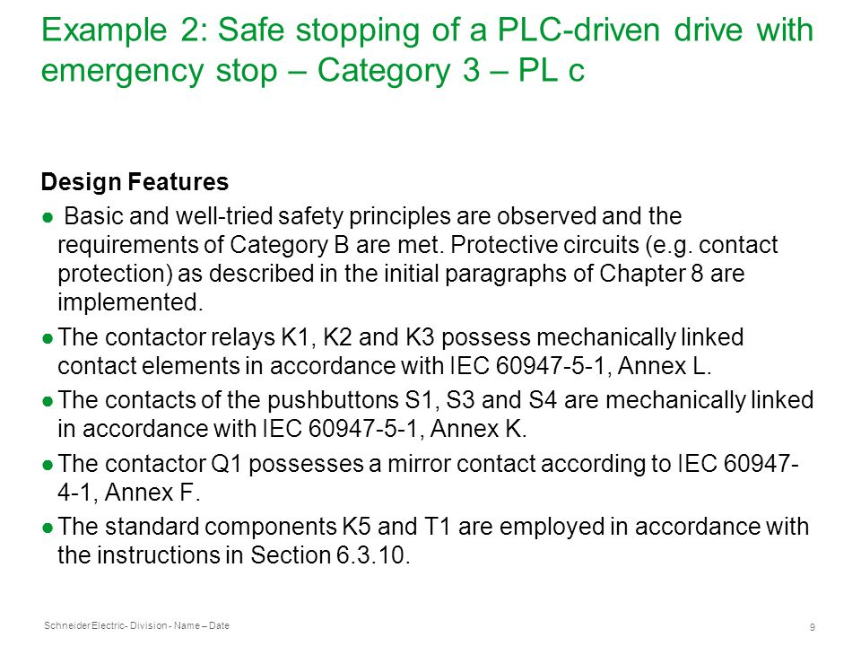 Schneider Electric 20 - Division - Name – Date Example 5: Electrohydraulic press control – Category 4 – PL e Circuit Diagram