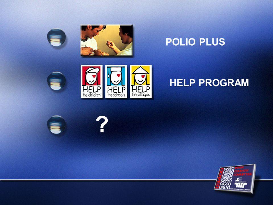 POLIO PLUS HELP PROGRAM ?
