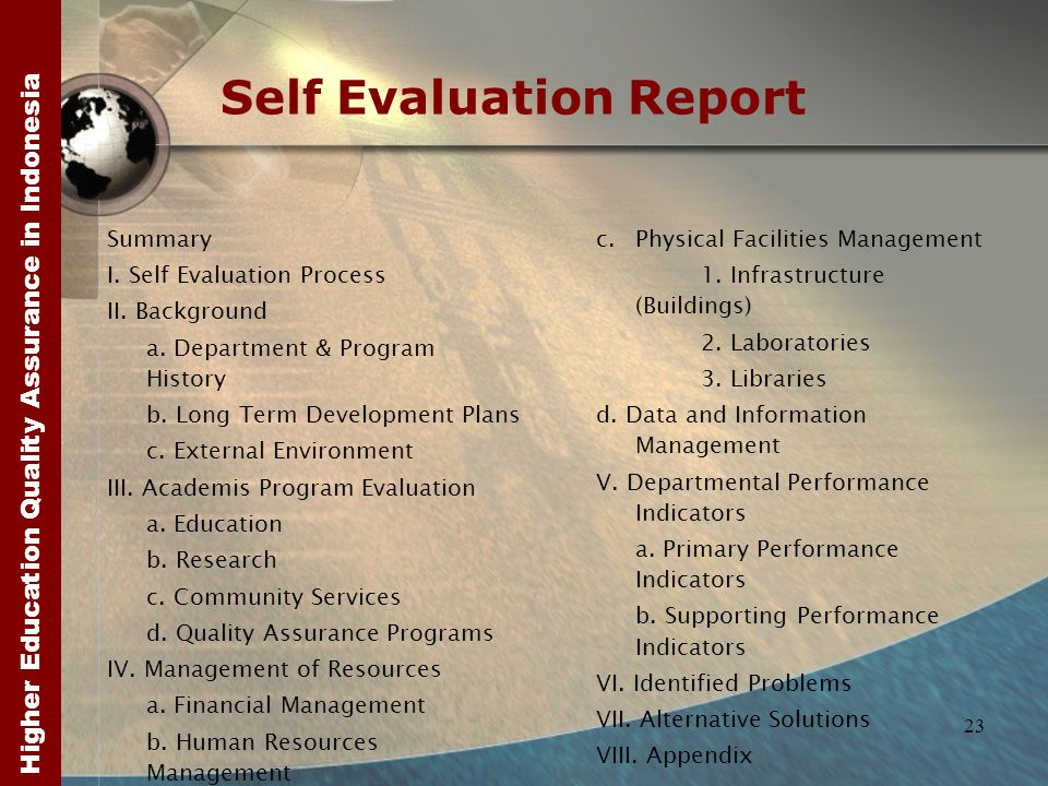 Higher Education Quality Assurance in Indonesia 23 Self Evaluation Report Summary I.