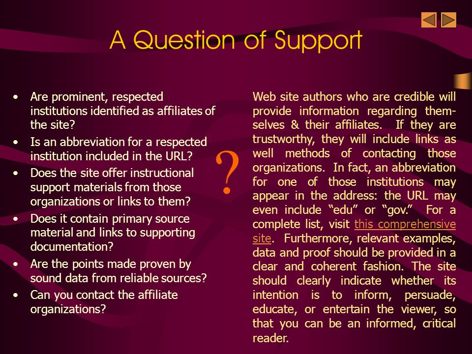 Support merely means that the site is sponsored by accredited institutions, and that the author is closely affiliated with major, respected organizations.