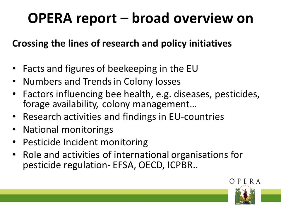 OPERA report – broad overview on Crossing the lines of research and policy initiatives Facts and figures of beekeeping in the EU Numbers and Trends in