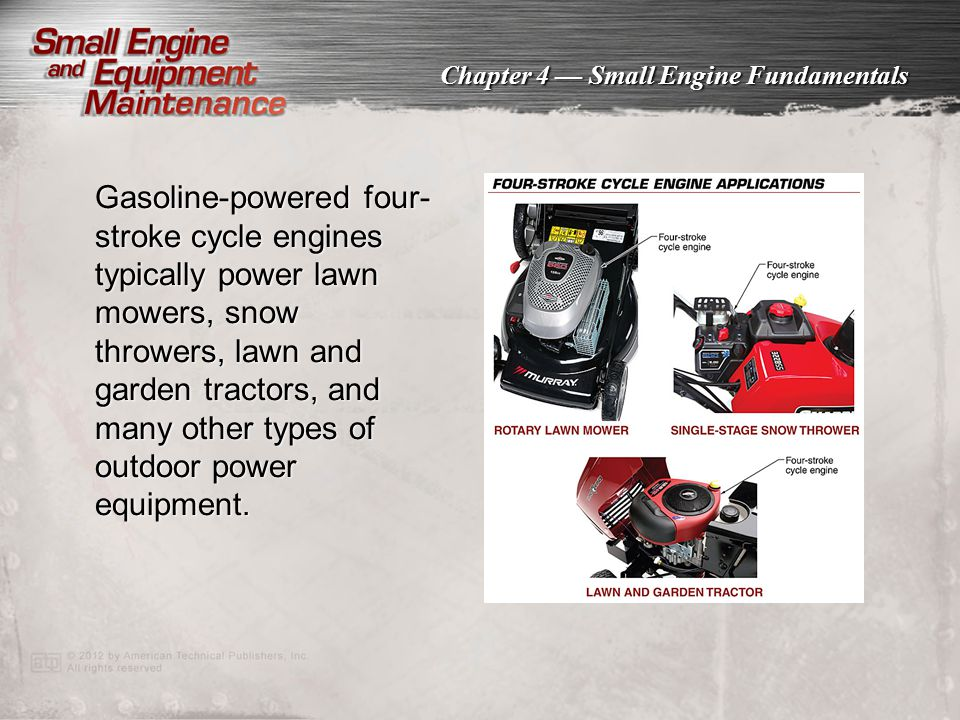 Valve location determines whether an engine is an L- head or overhead valve engine.