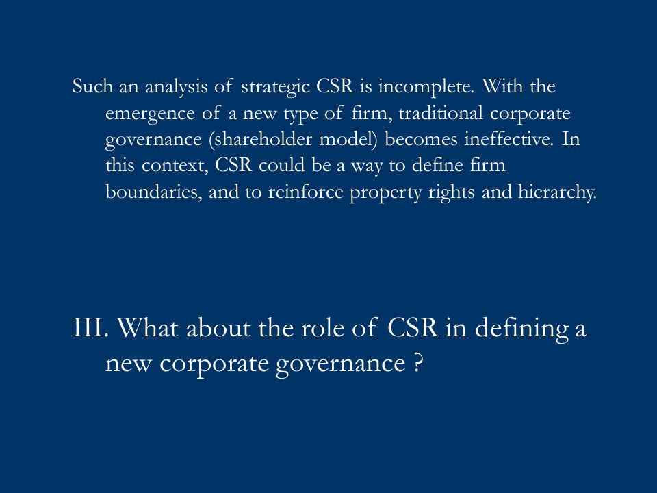 Such an analysis of strategic CSR is incomplete.