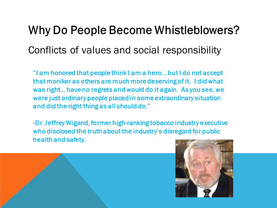 Why Do People Become Whistleblowers.