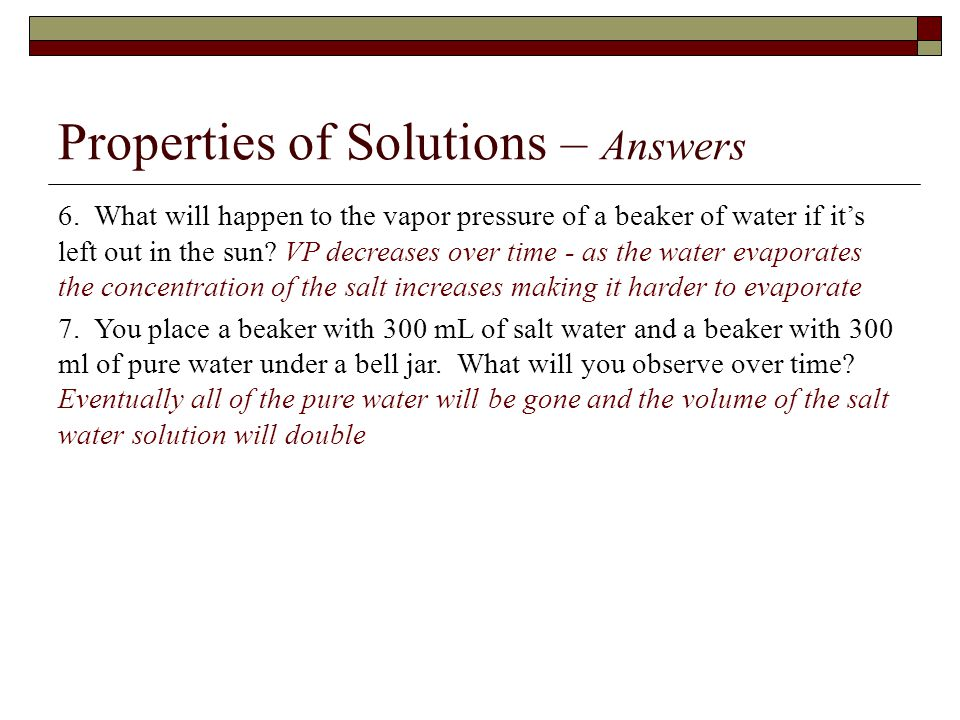 Properties of Solutions – Answers 6.