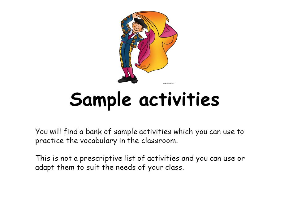 Embedding the language Start each day with asking ¿Qué tal? Around the class. Create ¿Qué tal? Cards for pupils with printed off miniature copies of t