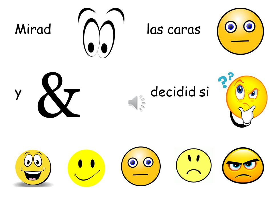 ¿ Qué tal? around the world 1.Look at the faces in the following photos, decide on how the person is feeling and then say what this is in Spanish. 2.Y