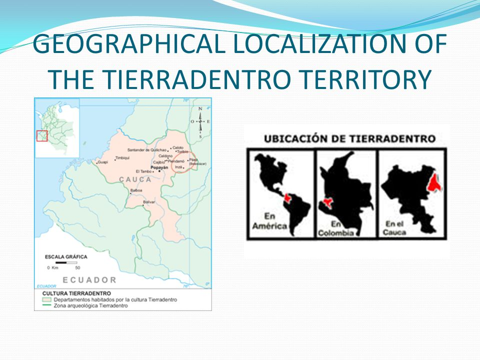 GEOGRAPHICAL LOCALIZATION OF THE TIERRADENTRO TERRITORY