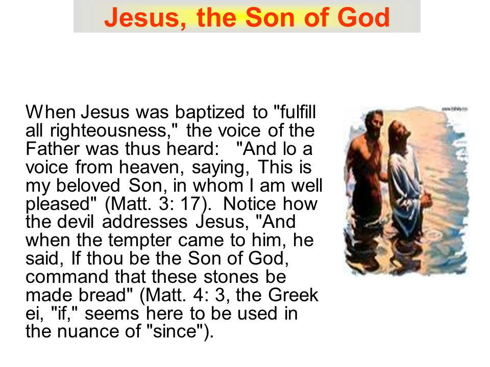 Jesus, the Son of God The Son of God is with great and singular meaning applied to Jesus.
