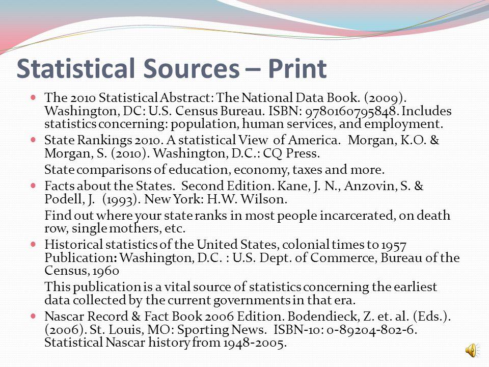 Statistical Sources – Non-Print cont. U.S.