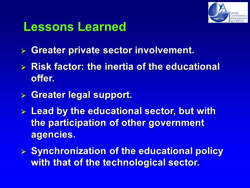  Greater private sector involvement.  Risk factor: the inertia of the educational offer.