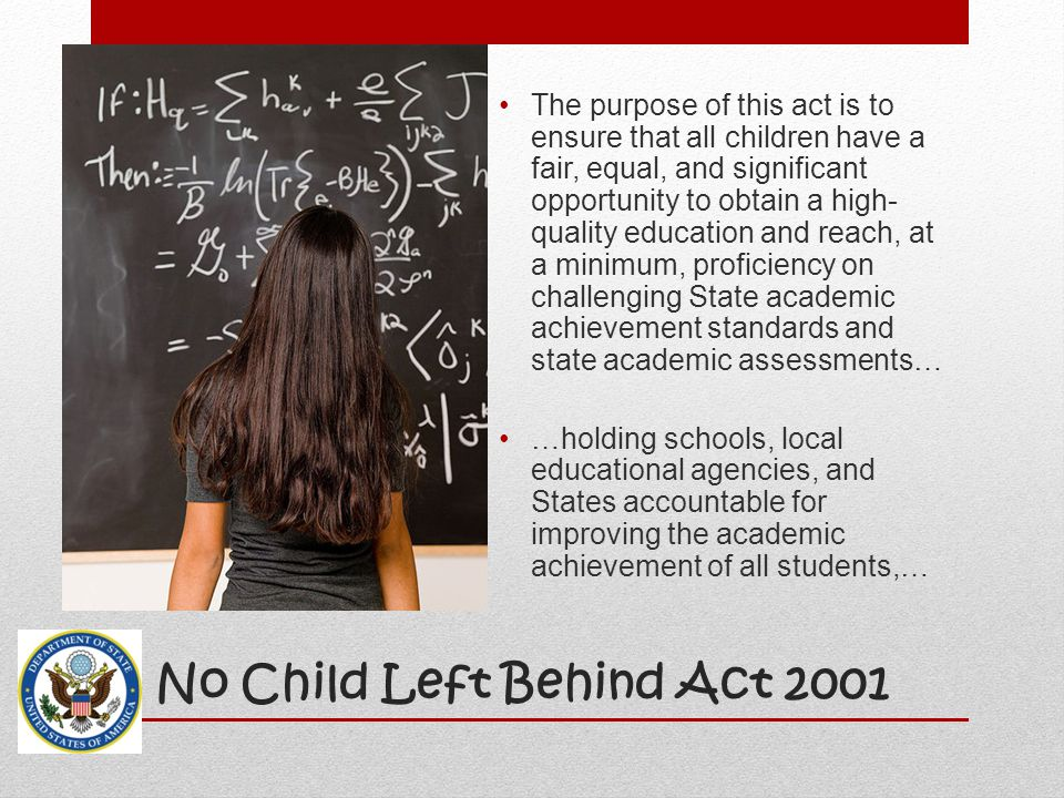 The purpose of this act is to ensure that all children have a fair, equal, and significant opportunity to obtain a high- quality education and reach,