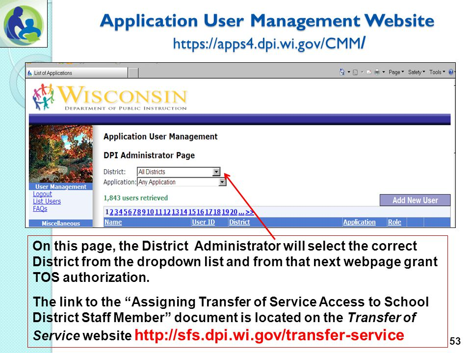 Application User Management Website https://apps4.dpi.wi.gov/CMM / Authorizing Additional Users: All school district administrators are authorized to