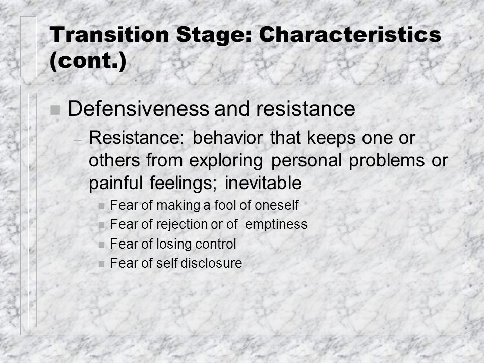 Transition Stage Summary: Member Functions (cont.) n Being willing to face / deal with reactions toward what is occurring in the group n Willing to work through conflicts; not avoid