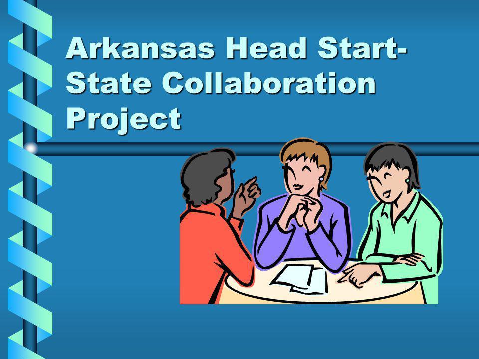 Arkansas Head Start- State Collaboration Project