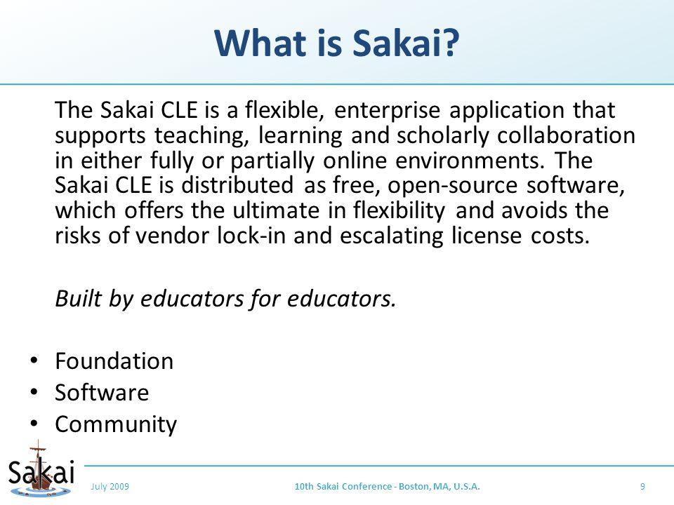 What is Sakai.