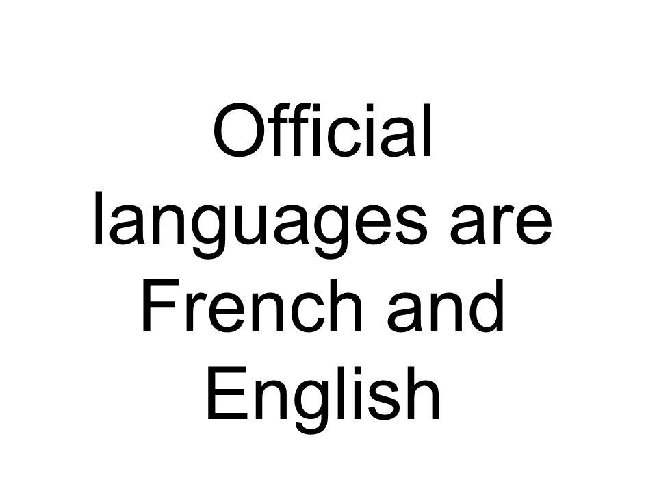 Official languages are French and English