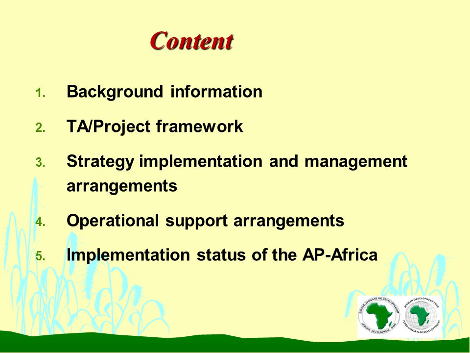 Content 1. Background information 2. TA/Project framework 3.