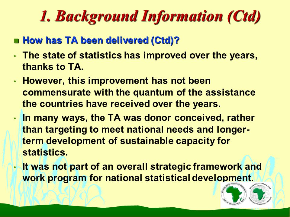 1. Background Information (Ctd) n How has TA been delivered (Ctd).