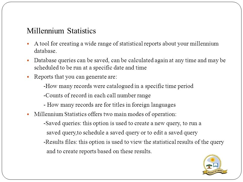 Millennium Statistics  A tool for creating a wide range of statistical reports about your millennium database.