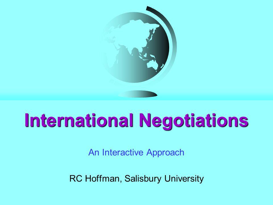 International Negotiations An Interactive Approach RC Hoffman, Salisbury University