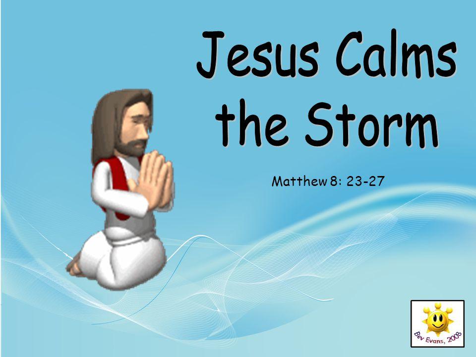Matthew 8: 23-27