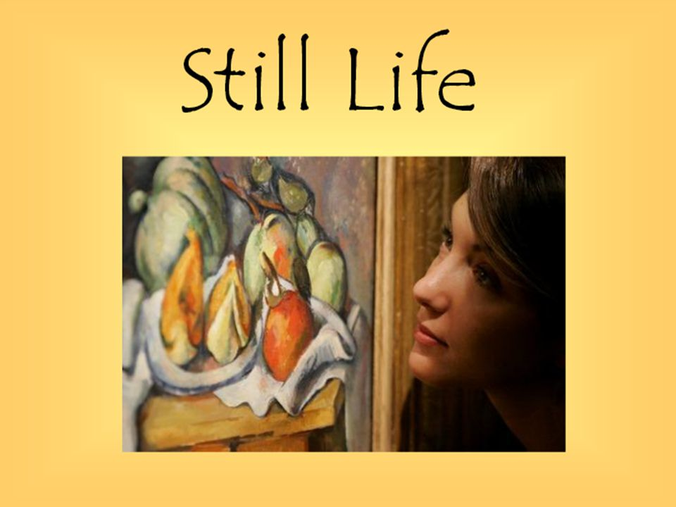  Today we will…  Understand the importance of still life drawing and how it has been used in art.