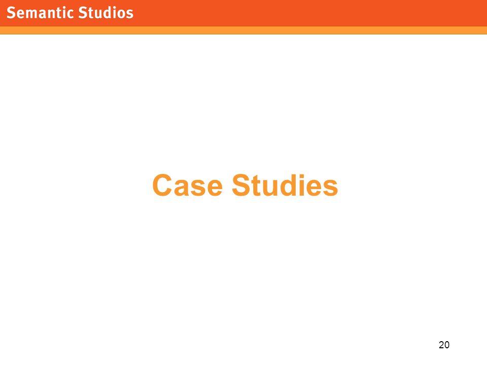 morville@semanticstudios.com 20 Case Studies