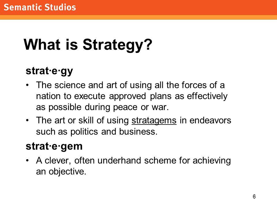 morville@semanticstudios.com 7 What is Business Strategy.