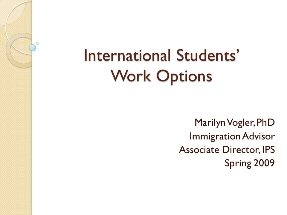 Employment Authorization – Some Basics Unauthorized work can get both the student and the employer in trouble.