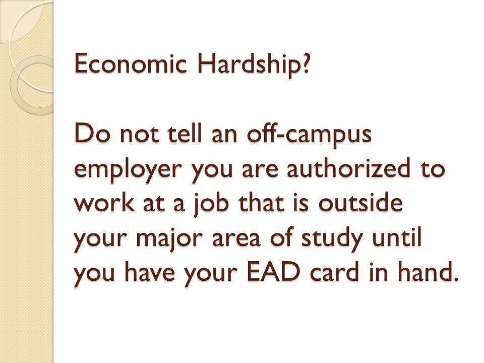 Economic Hardship.