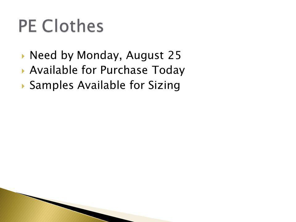  Need by Monday, August 25  Available for Purchase Today  Samples Available for Sizing