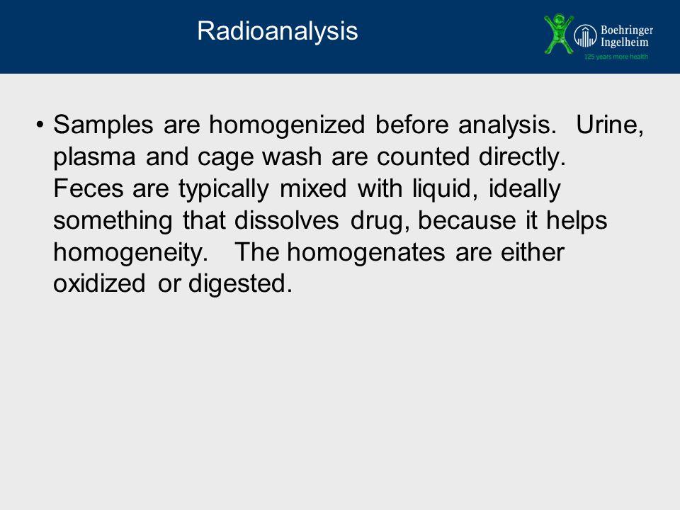 Radioanalysis Samples are homogenized before analysis.