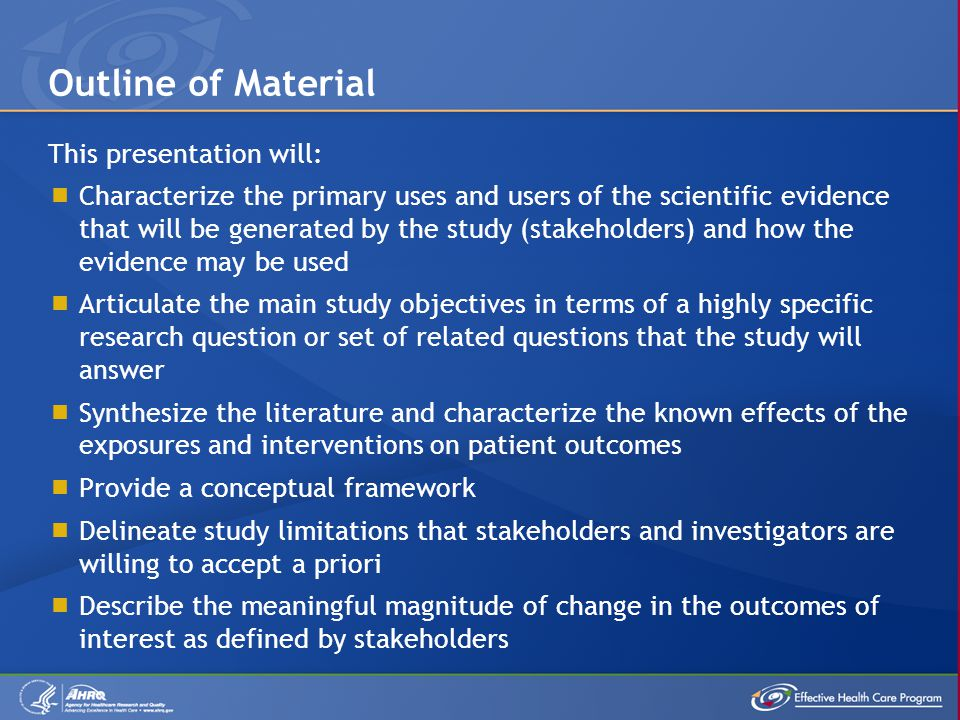  A study's objectives and questions form the foundation for research protocols.