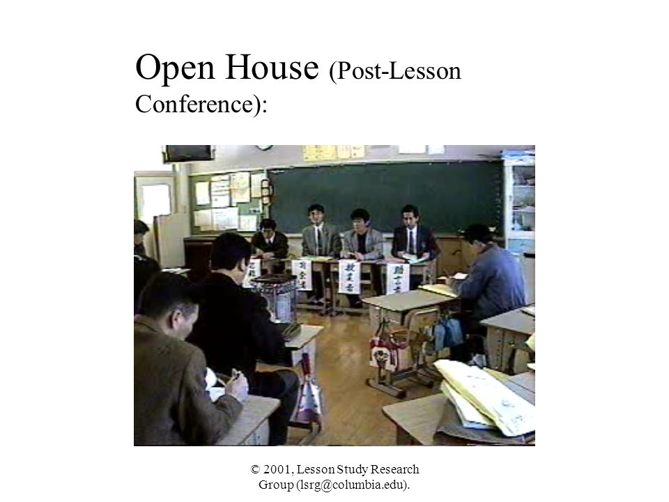 Open House (Post-Lesson Conference):