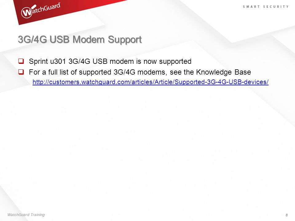 3G/4G USB Modem Support  Sprint u301 3G/4G USB modem is now supported  For a full list of supported 3G/4G modems, see the Knowledge Base http://cust