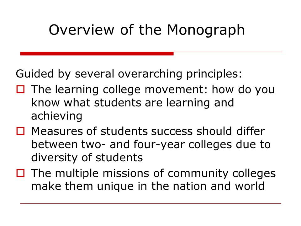  Review of community college retention to persistence to degree data from ACT's Institutional Data questionnaire (1983 – 2009)  Results from ACT's What Works in Student Retention Survey, Spring 2009  Three sets of recommendations for increasing student success