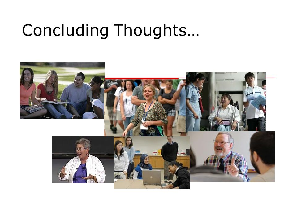 Concluding Thoughts…