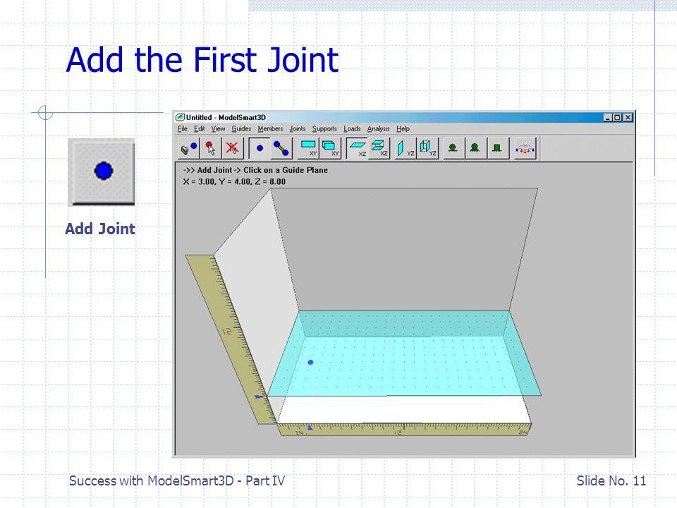 Success with ModelSmart3D - Part IV Slide No. 10 Adjust the View