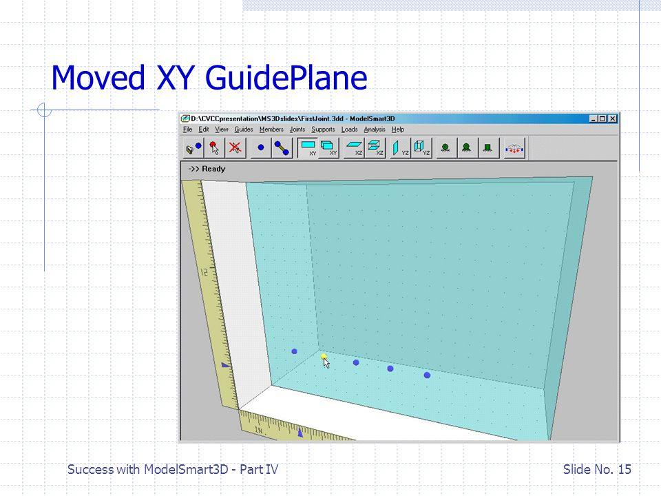 Success with ModelSmart3D - Part IV Slide No.
