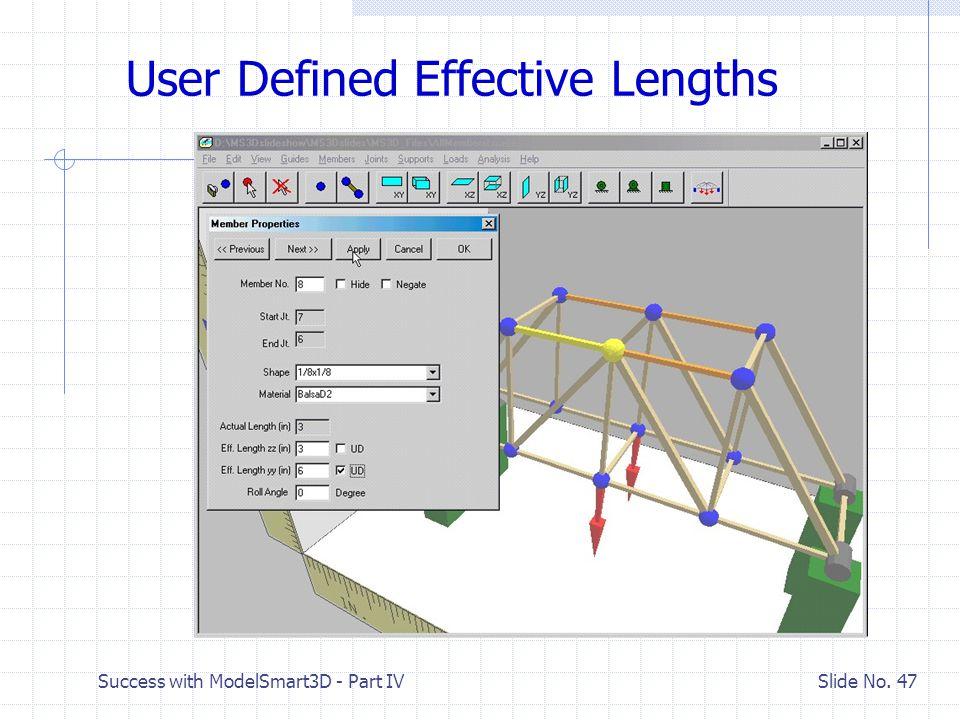 Success with ModelSmart3D - Part V Slide No. 46 V.