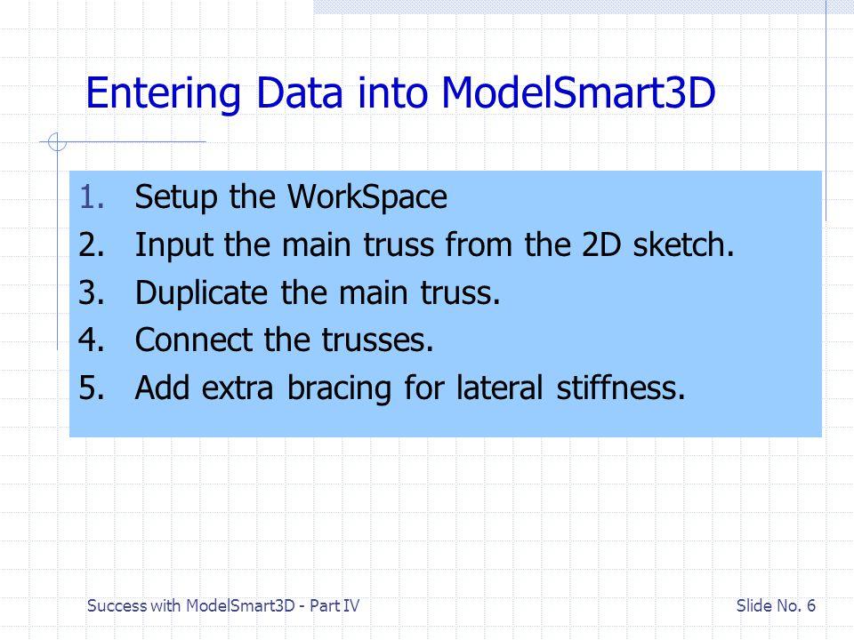 Success with ModelSmart3D - Part V Slide No.46 V.