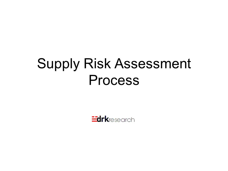 Supply Risk Assessment Process
