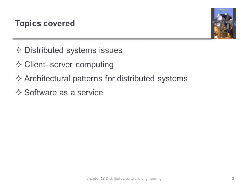 Client–server interaction 23Chapter 18 Distributed software engineering