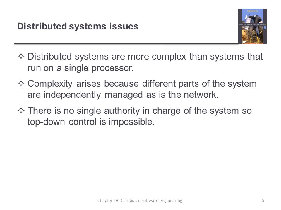  The benefits of distributed systems are that they can be scaled to cope with increasing demand, can continue to provide user services if parts of the system fail, and they enable resources to be shared.