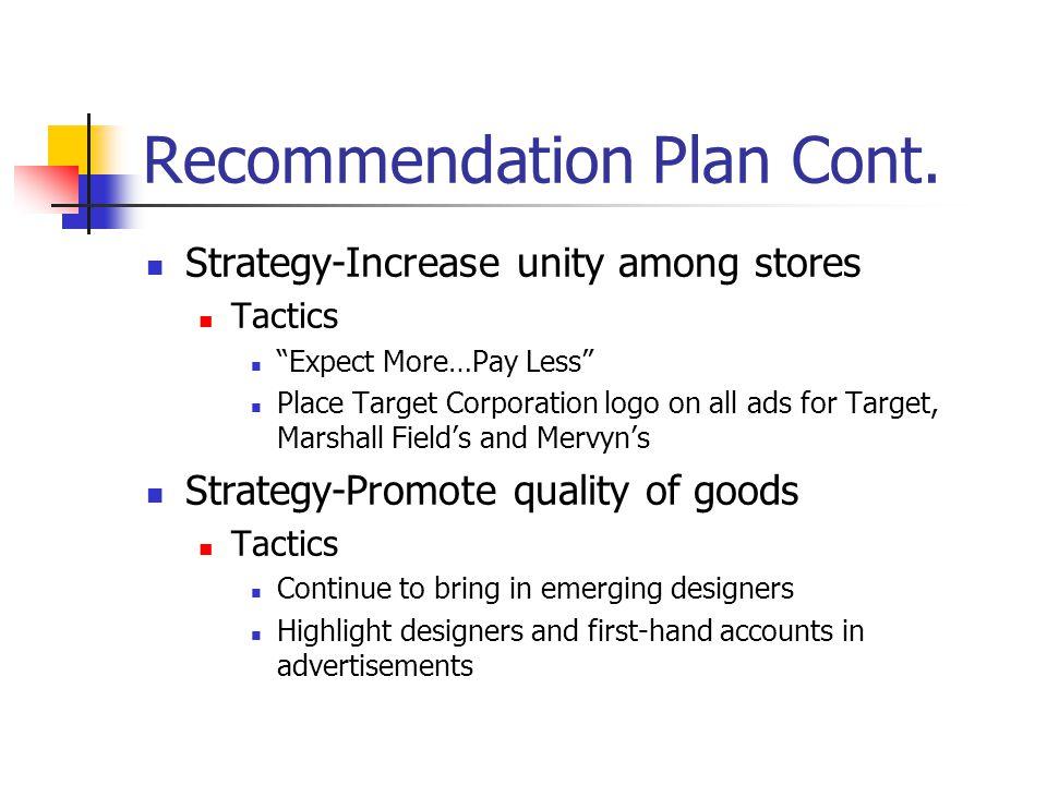 Recommendation Plan Cont.
